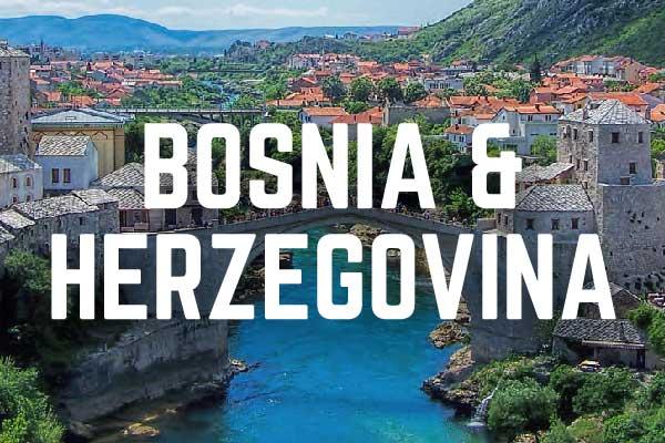 Bosnia & Herzegovina Travel Guide