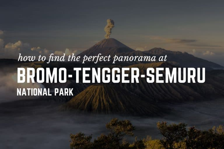 Finding the Perfect Panorama at Bromo-Tengger-Semeru National Park