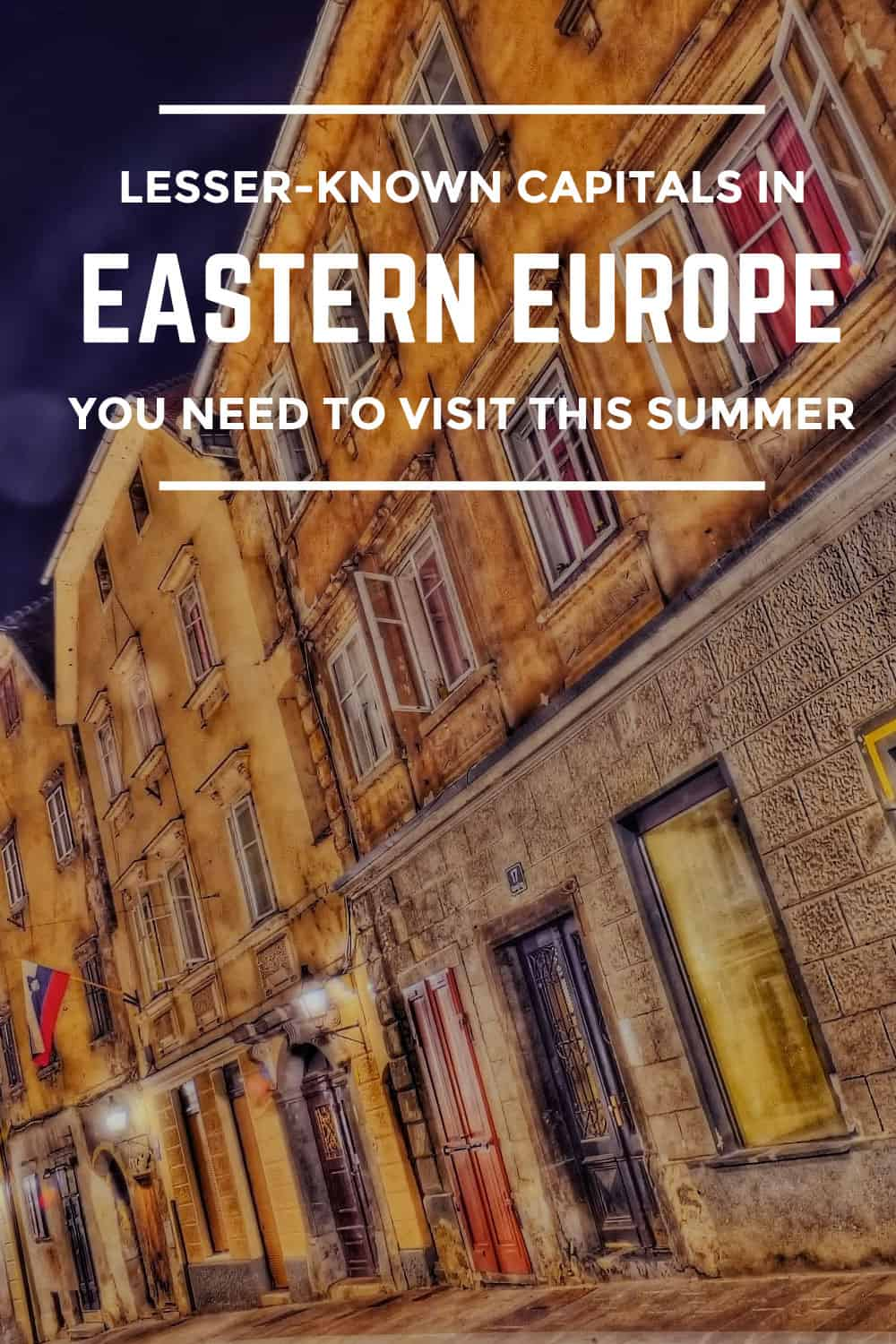 Lesser-Known Eastern European Capitals