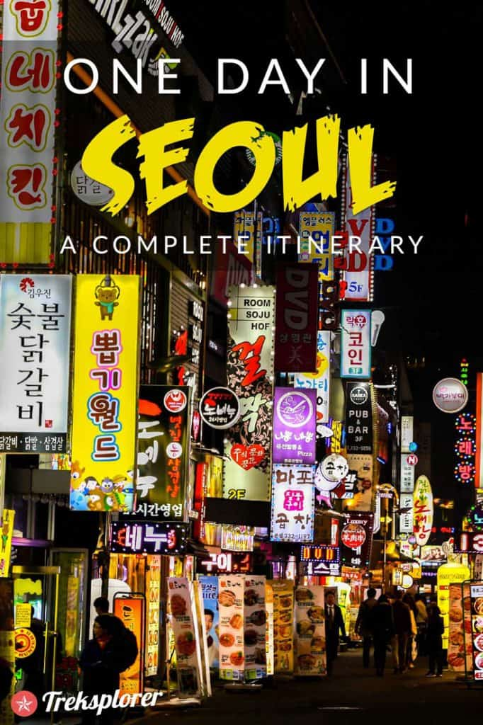 Only got one day in Seoul? Kick-start your trip with this complete 1-day itinerary for 24 hours in Seoul! Includes suggestions for what to do, what to eat and where to stay. #seoul #southkorea #travel #itinerary