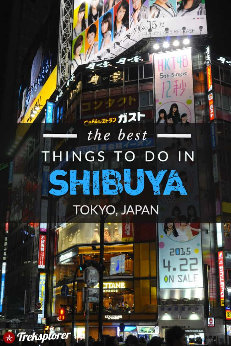 Got time in Tokyo? You simply need to visit the electric district of Shibuya! Figure out what to do with this guide to the best attractions, points of interest & things to do in Shibuya. #tokyo #japan #travel